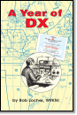 A Year of DX By Bob Locher W9KNI
